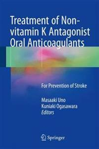 Treatment of Non-vitamin K Antagonist Oral Anticoagulants