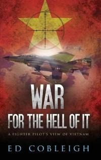 War for the Hell of It