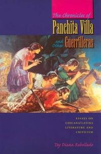 The Chronicles of Panchita Villa And Other Guerrilleras