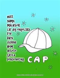 Hatt Namn Målarbok Lär Dig Engelska För Barn Vuxna Hem Arbete Skola Pensionering