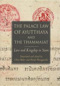 The Palace Law of Ayutthaya and the Thammasat