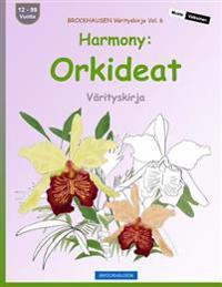 Brockhausen Värityskirja Vol. 6 - Harmony: Orkideat: Värityskirja