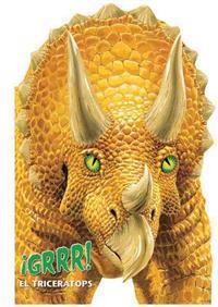 Grrr! El Triceratops / Grrr! Triceratops
