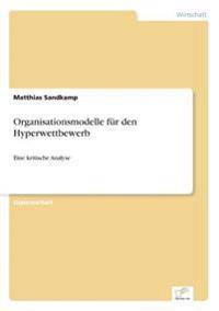 Organisationsmodelle F r Den Hyperwettbewerb