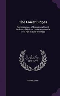 The Lower Slopes