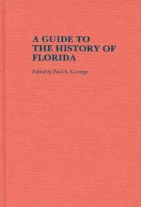 A Guide to the History of Floria