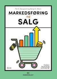 Markedsføring og salg - Per E. Nørgaard, Bengt E. Olsen | Ridgeroadrun.org