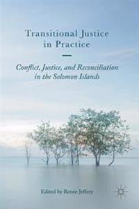 Transitional Justice in Practice