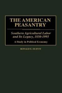 The American Peasantry