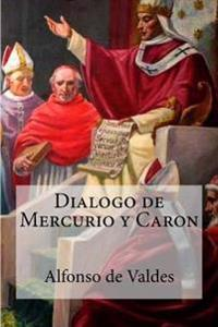 Dialogo de Mercurio y Caron