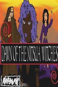 Dawn of the Nitsua Witches