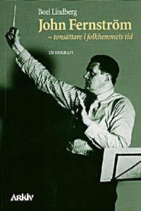 John Fernström, tonsättare i folkhemmets tid : en biografi