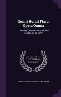 Quinti Horati Flacci Opera Omnia