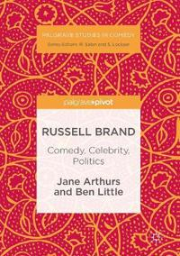 Russell Brand: Comedy, Celebrity, Politics