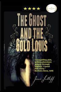 The Ghost & the Gold Louis