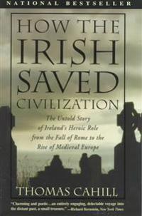 How The Irish Saved Civilizati