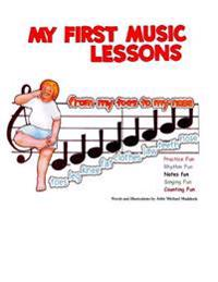 My First Music Lessons: From My Toes to My Nose
