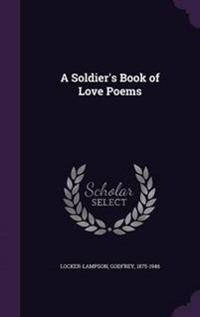 A Soldier's Book of Love Poems