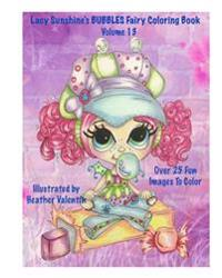 Lacy Sunshine's Bubbles Fairy Coloring Book Volume 13: Whimiscal Big Eyed Fairy Coloring Book