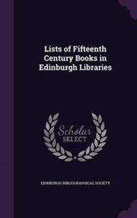 Lists of Fifteenth Century Books in Edinburgh Libraries