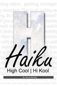 Haiku High Cool Hi Kool