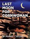 Last Moon for Cornwoman