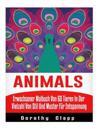 Animals: Erwachsener Malbuch Von 60 Tieren in Der Vielzahl Von Stil Und Muster Fur Entspannung
