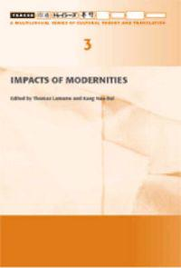 Impacts of Modernities