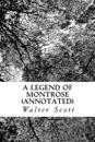 A Legend of Montrose (Annotated)