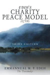 Edeh's Charity Peace Model (ECPM)