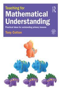 Teaching for Mathematical Understanding