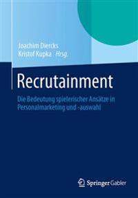 Recrutainment