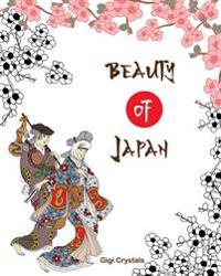 Beauty of Japan: A Creative Coloring Book for Adults