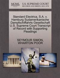 Standard Electrica, S.A. V. Hamburg Sudamerikanische Dampfschiffahrts Gesellschaft U.S. Supreme Court Transcript of Record with Supporting Pleadings