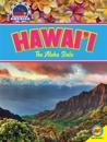 Hawai'i: The Aloha State