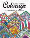 Colorage: A Coloring Book for Grown Ups