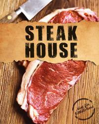 Steak House : mat för köttälskare