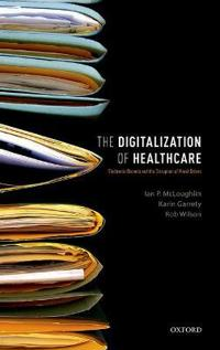 The Digitalization of Health Care