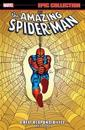 Amazing Spider-man Epic Collection: Great Responsibility