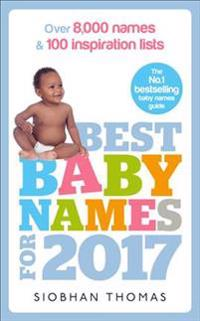 Best Baby Names for 2017: Over 8,000 Names and 100 Inspiration Lists