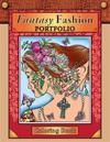 Fantasy Fashion Portfolio: Coloring Book