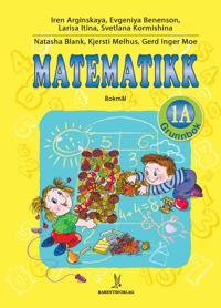 Matematikk; grunnbok 1A - Iren Arginskaya, Evgeniya Benenson, Larisa Itina, Svetlana Kormishina pdf epub