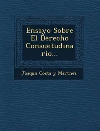 Ensayo Sobre El Derecho Consuetudinario...