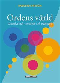 Ordens värld - Svenska ord - struktur och inlärning