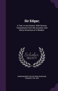 Sir Edgar;