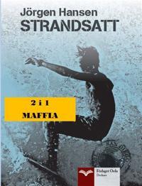 Strandsatt - Maffia