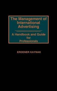 The Management of International Advertising