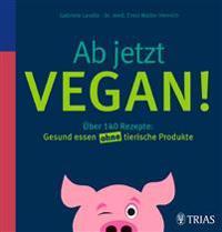 Ab jetzt vegan!