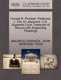 Donald R. Plunkett, Petitioner, V. City of Lakewood. U.S. Supreme Court Transcript of Record with Supporting Pleadings