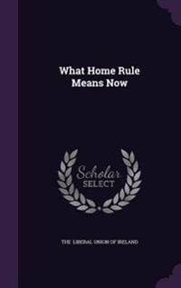 What Home Rule Means Now